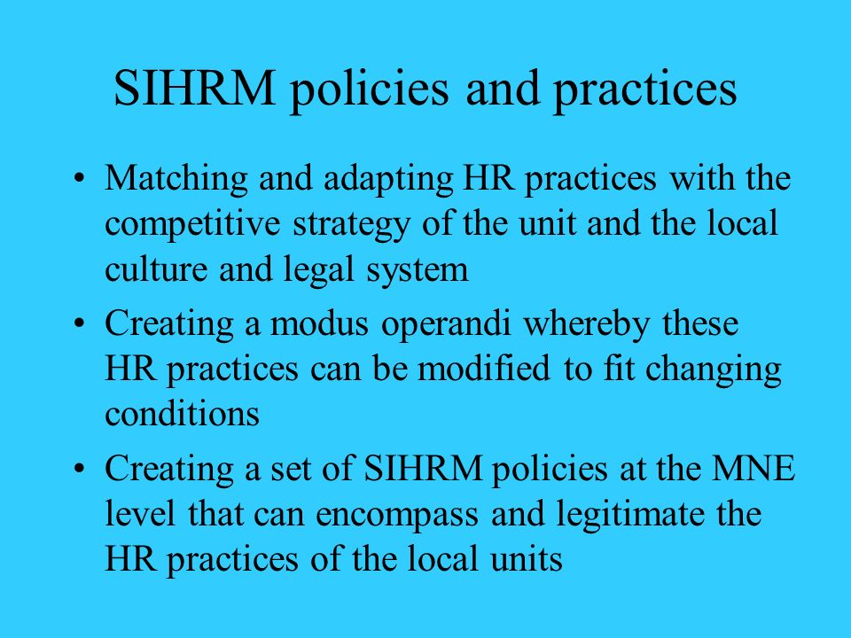 SIHRM policies and practices