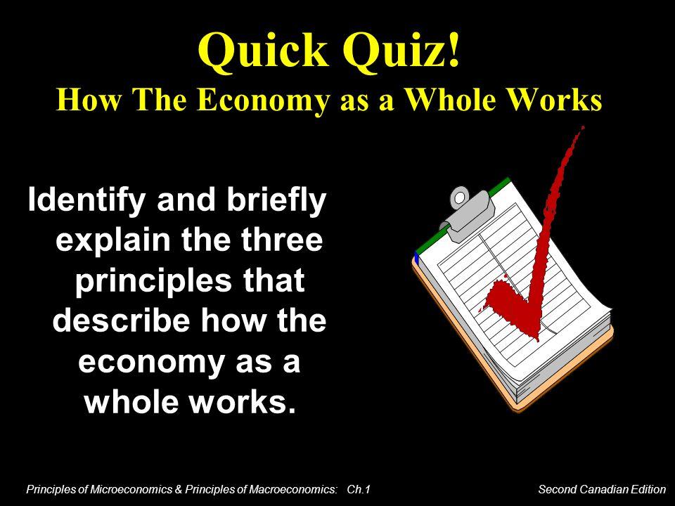 Quick Quiz! How The Economy as a Whole Works