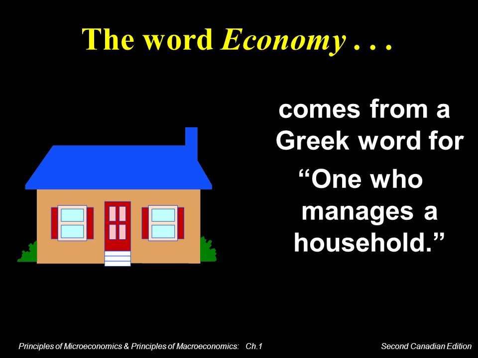 comes from a Greek word for One who manages a household.