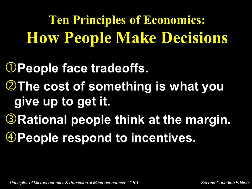 Ten Principles of Economics: How People Make Decisions