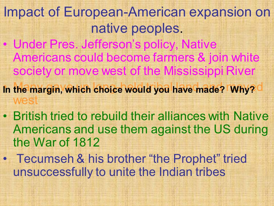 Impact of European-American expansion on native peoples.