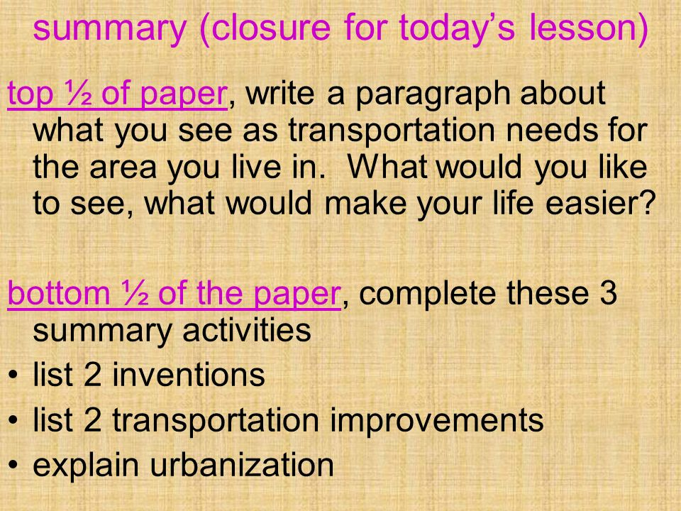 summary (closure for today's lesson)