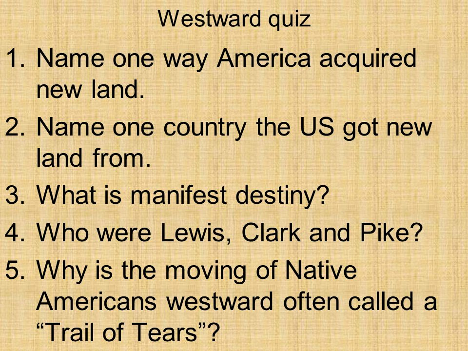 Name one way America acquired new land.