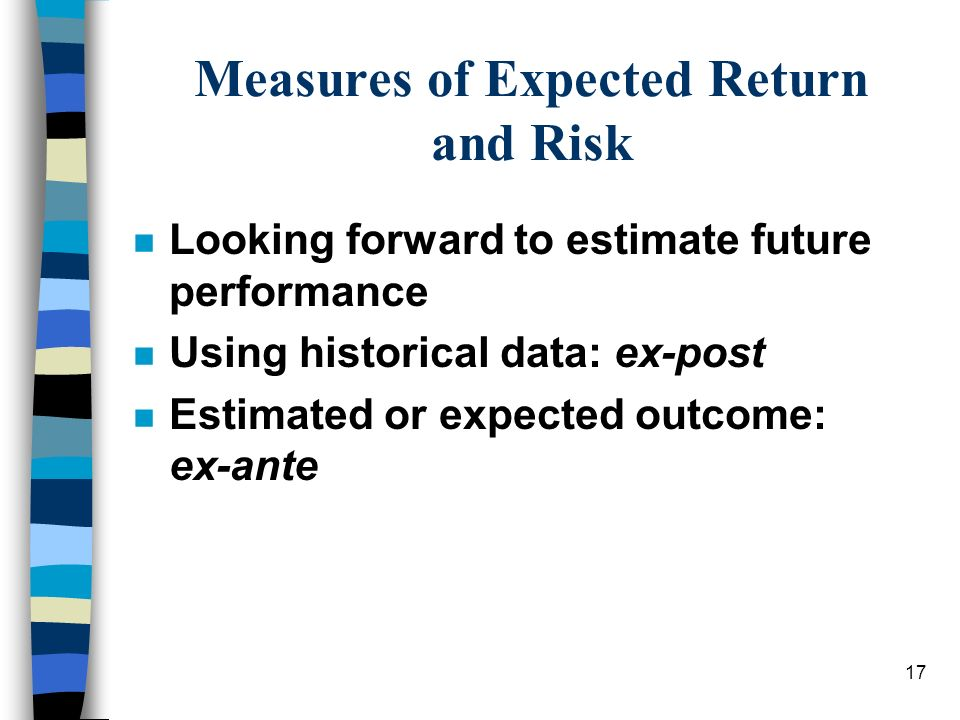 Measures of Expected Return and Risk