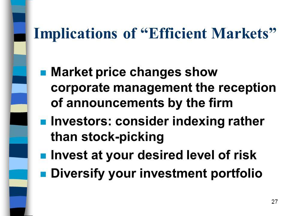 Implications of Efficient Markets