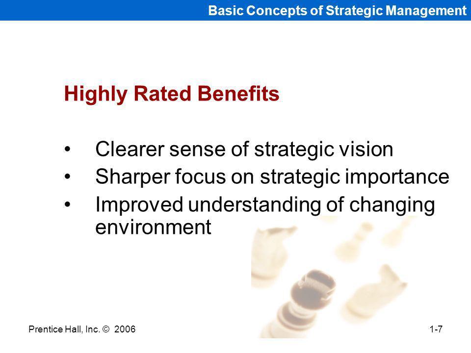 Clearer sense of strategic vision