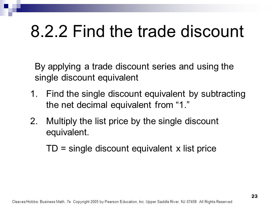 8.2.2 Find the trade discount