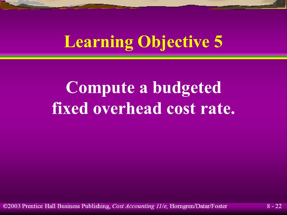fixed overhead cost rate.