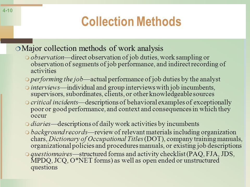 Collection Methods Major collection methods of work analysis