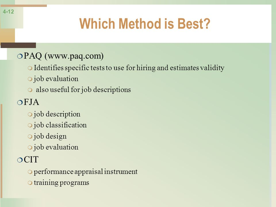 Which Method is Best PAQ (www.paq.com) FJA CIT
