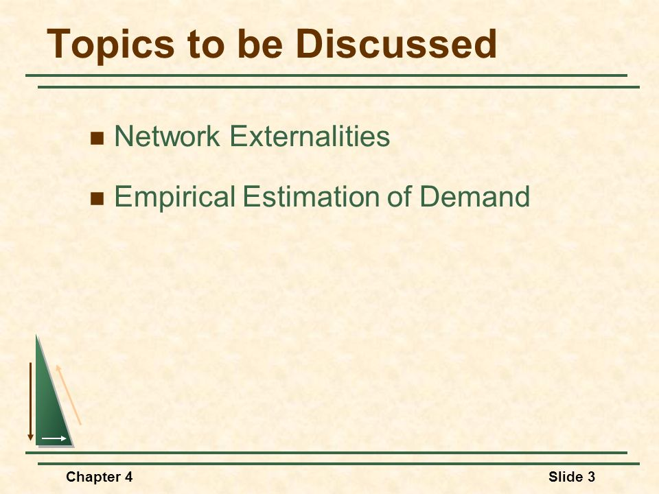 Topics to be Discussed Network Externalities