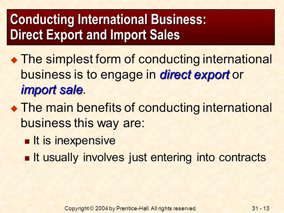 Conducting International Business: Direct Export and Import Sales