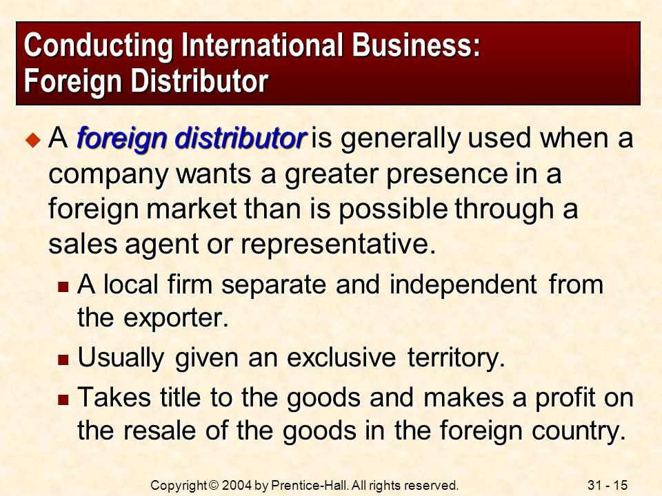 Conducting International Business: Foreign Distributor