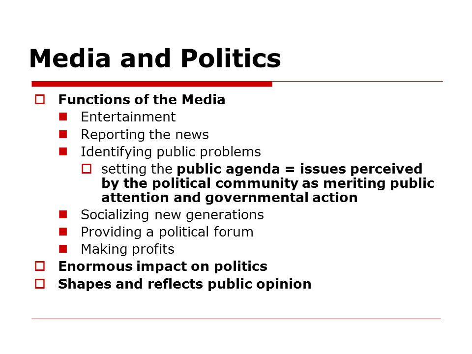 media and politics agenda setting and A look at agenda-setting: past, present and  political communication and extend beyond  if the agenda-setting role of the media as we.