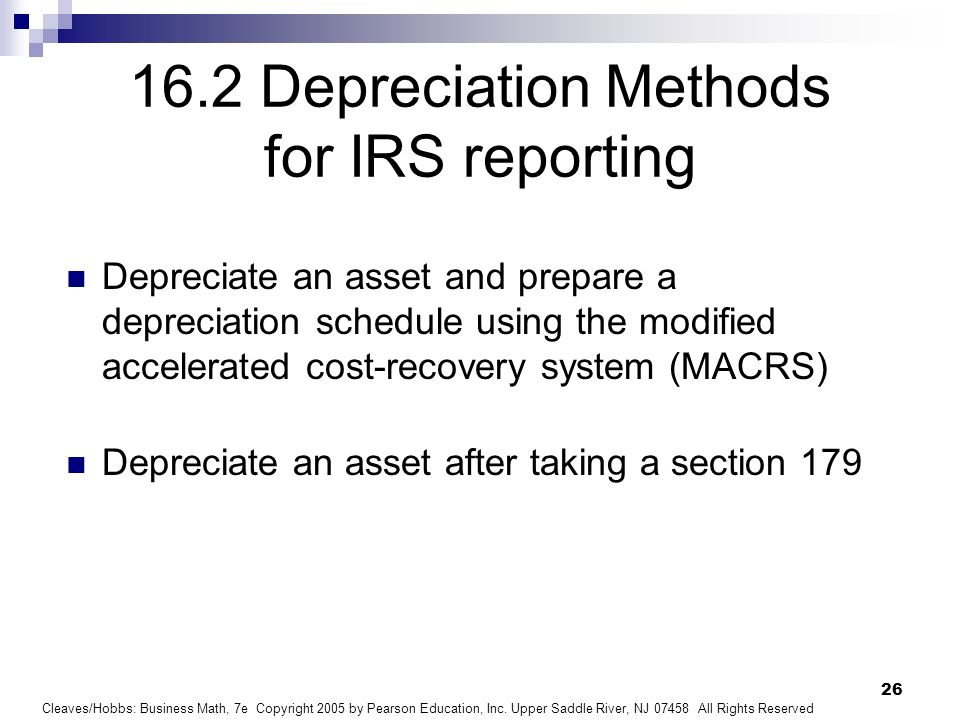 16.2 Depreciation Methods for IRS reporting