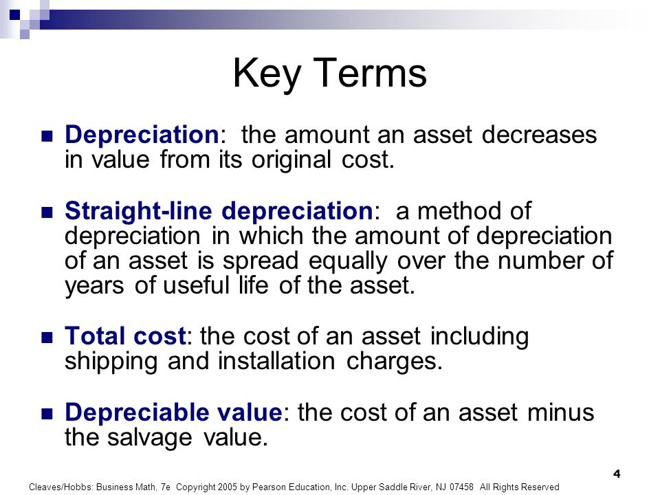 Key TermsDepreciation: the amount an asset decreases in value from its original cost.