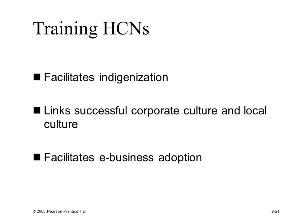 Training HCNs Facilitates indigenization