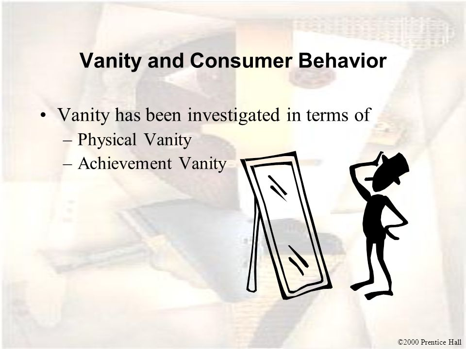 Vanity and Consumer Behavior