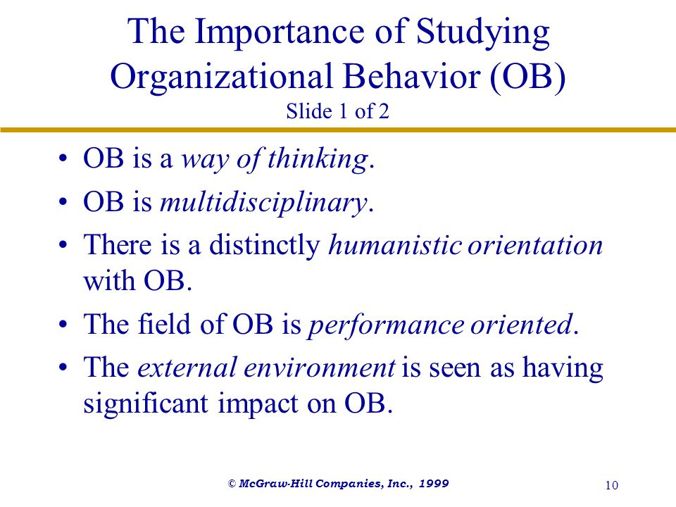 The Importance of Studying Organizational Behavior (OB) Slide 1 of 2
