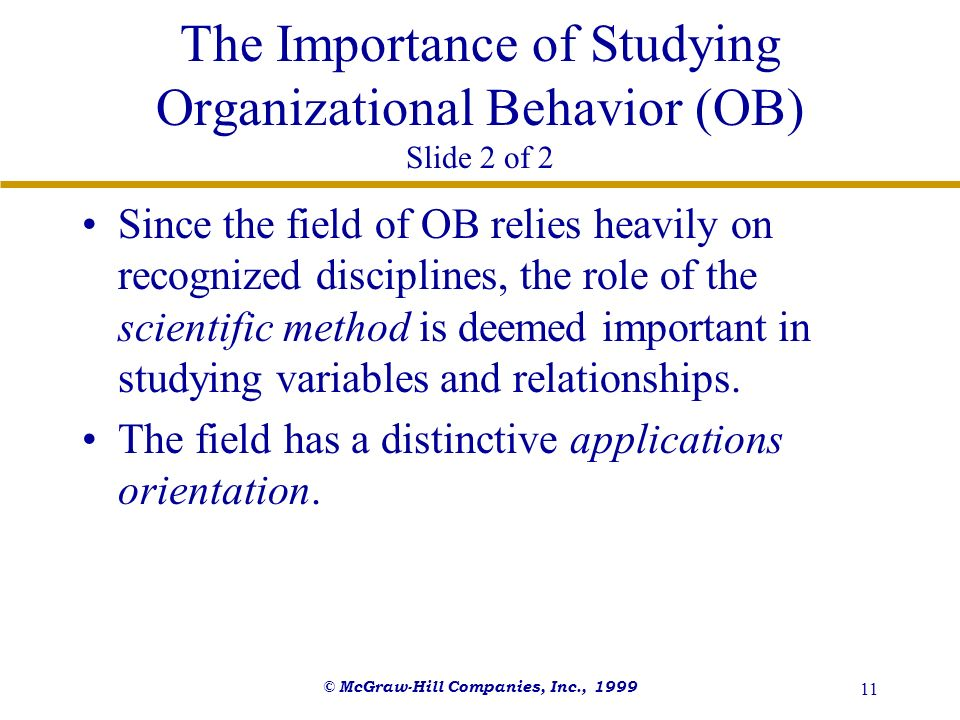 The Importance of Studying Organizational Behavior (OB) Slide 2 of 2