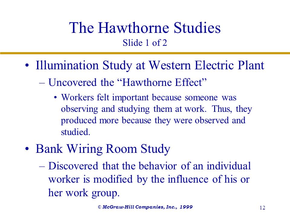 The Hawthorne Studies Slide 1 of 2