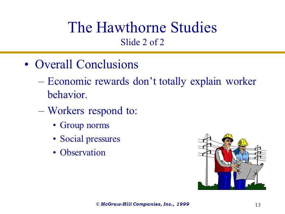 The Hawthorne Studies Slide 2 of 2