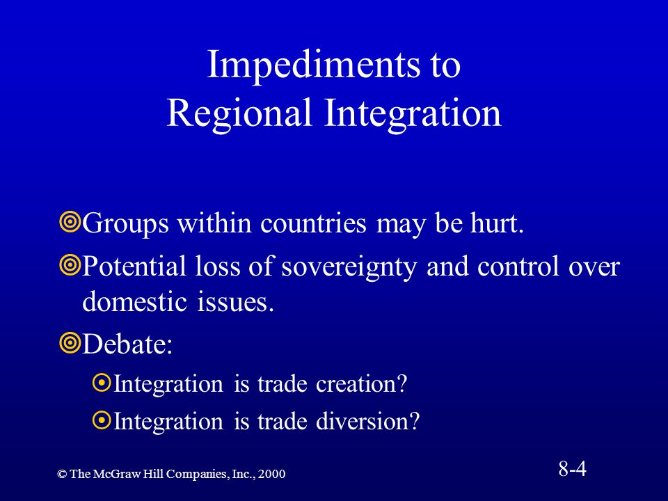 Impediments to Regional Integration