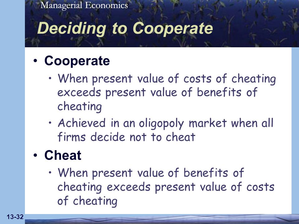 Deciding to Cooperate Cooperate Cheat
