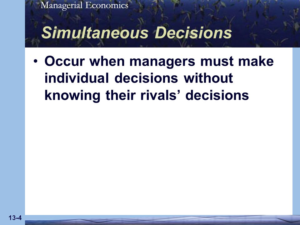 Simultaneous Decisions