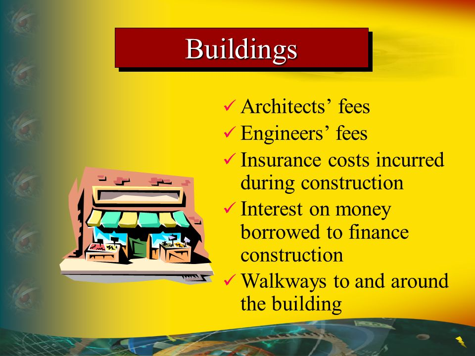 Buildings Architects' fees Engineers' fees
