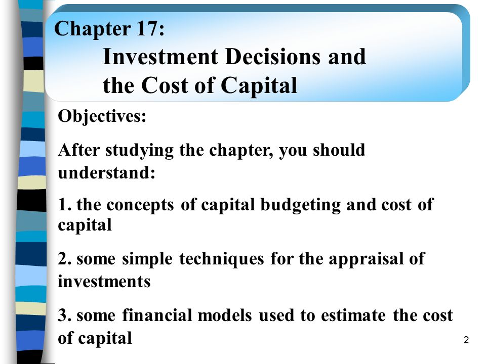 Investment Decisions and the Cost of Capital