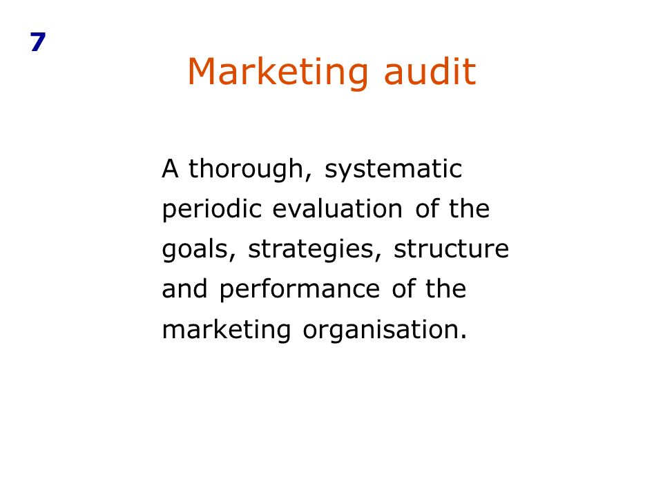 7 Marketing audit.