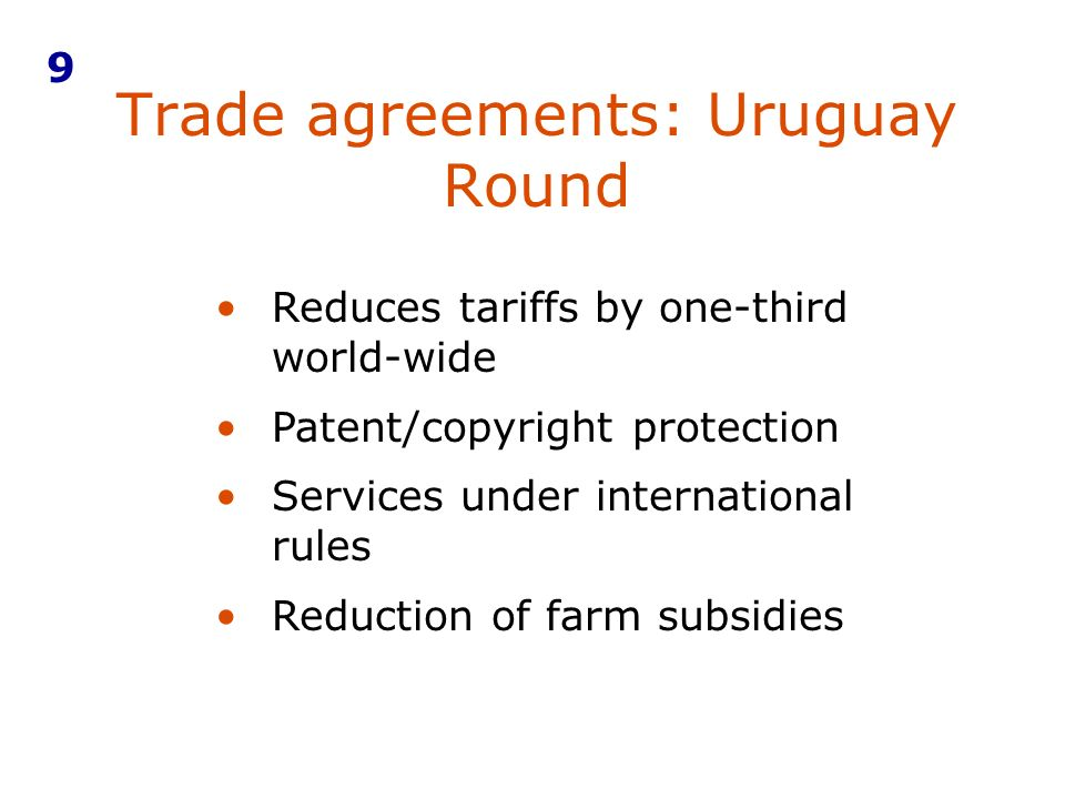 Trade agreements: Uruguay Round