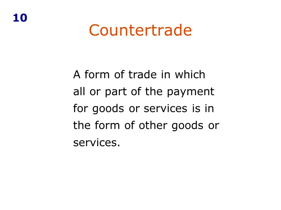 10 Countertrade.