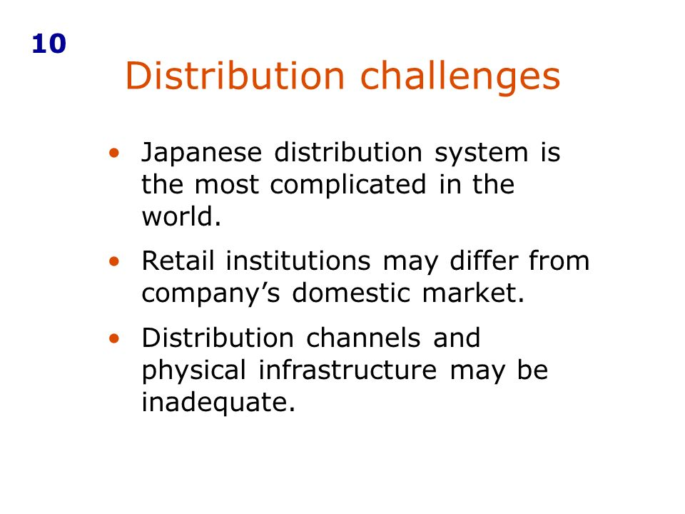 Distribution challenges