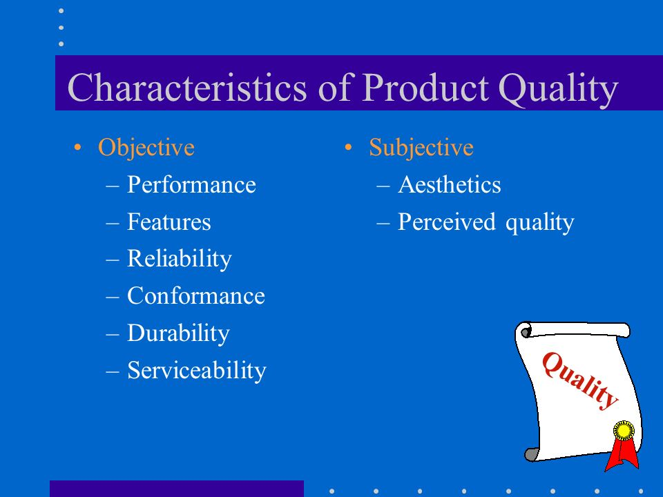 Characteristics of Product Quality