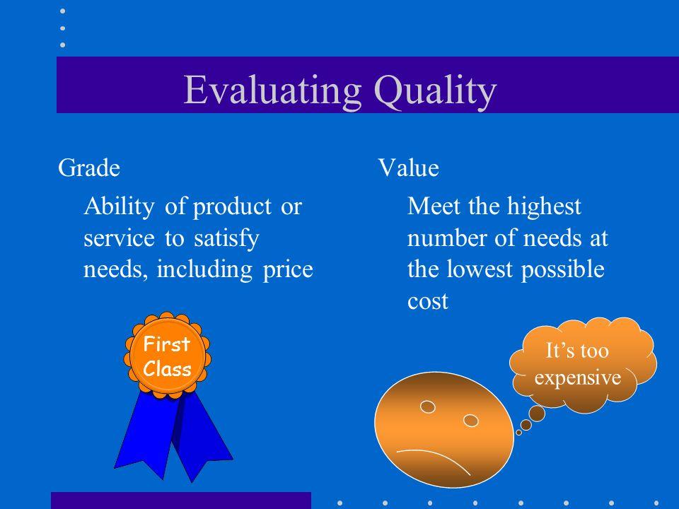 Evaluating Quality Grade