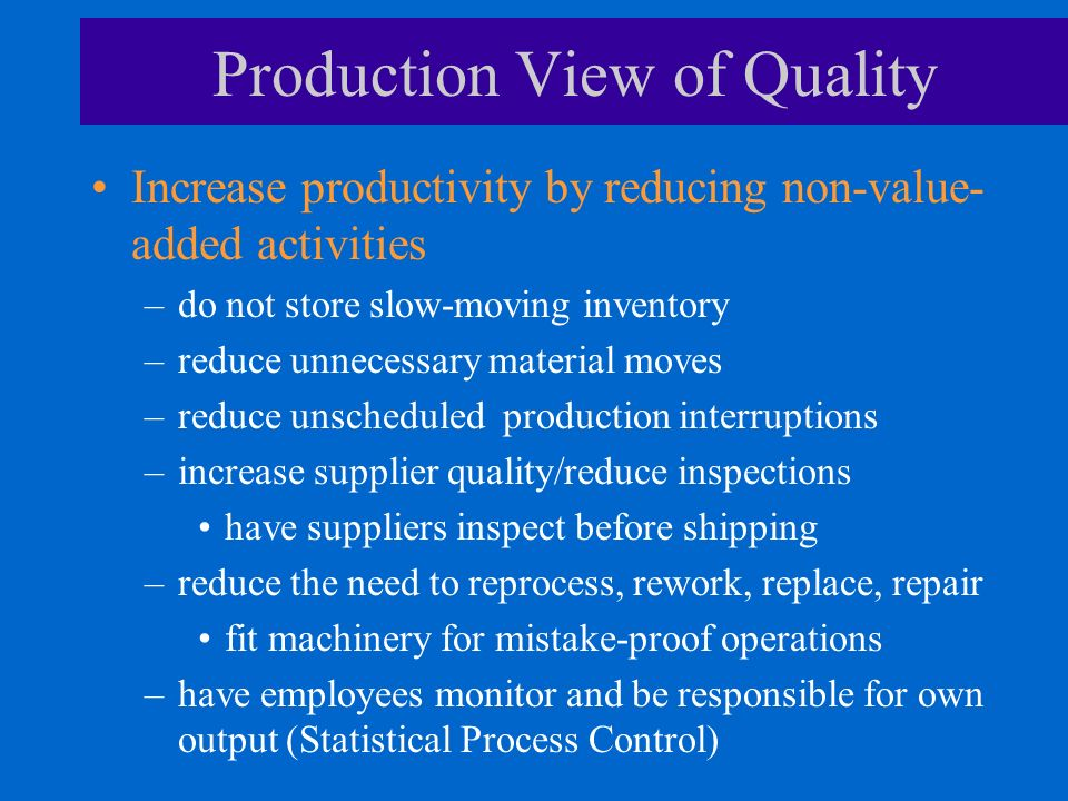 Production View of Quality