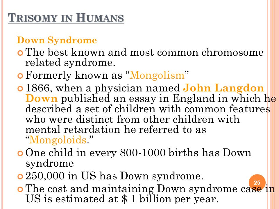 chromosomal ano es ppt video online trisomy in humans down syndrome the best known and most common chromosome related syndrome