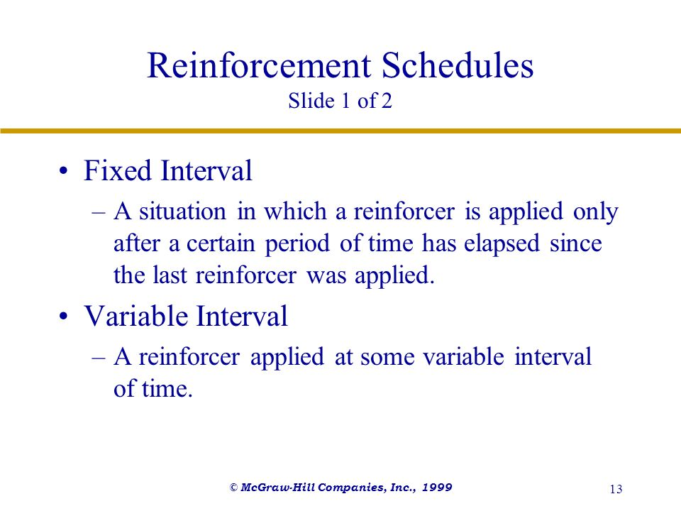 Reinforcement Schedules Slide 1 of 2
