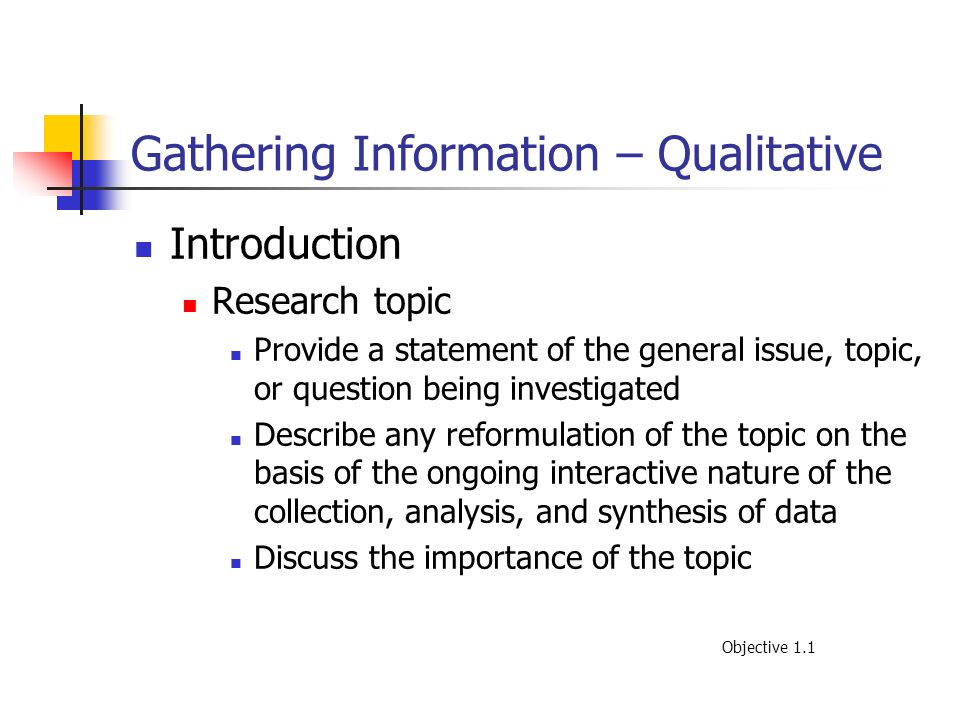 Gathering Information – Qualitative