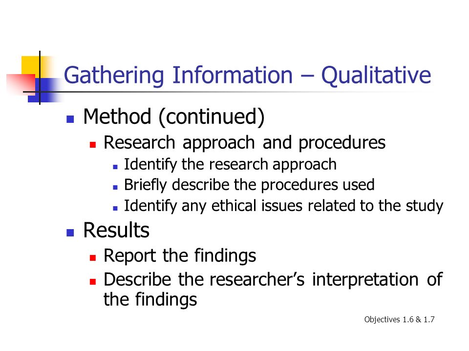 Gathering Information – Qualitative