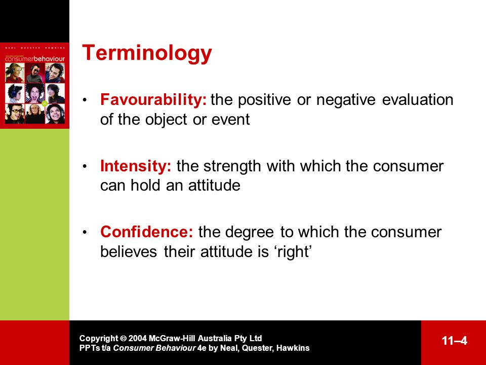 Terminology Favourability: the positive or negative evaluation of the object or event.