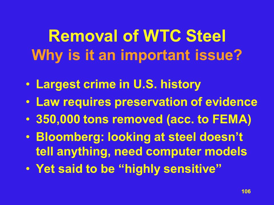 Removal of WTC Steel Why is it an important issue