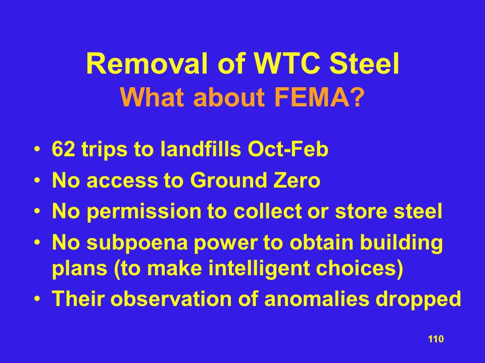 Removal of WTC Steel What about FEMA