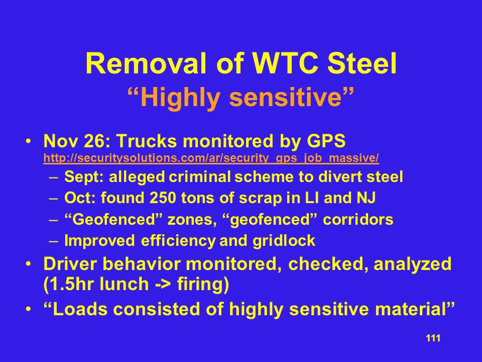Removal of WTC Steel Highly sensitive