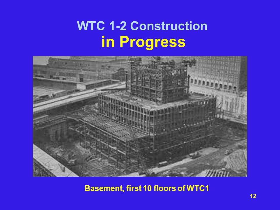 Basement, first 10 floors of WTC1