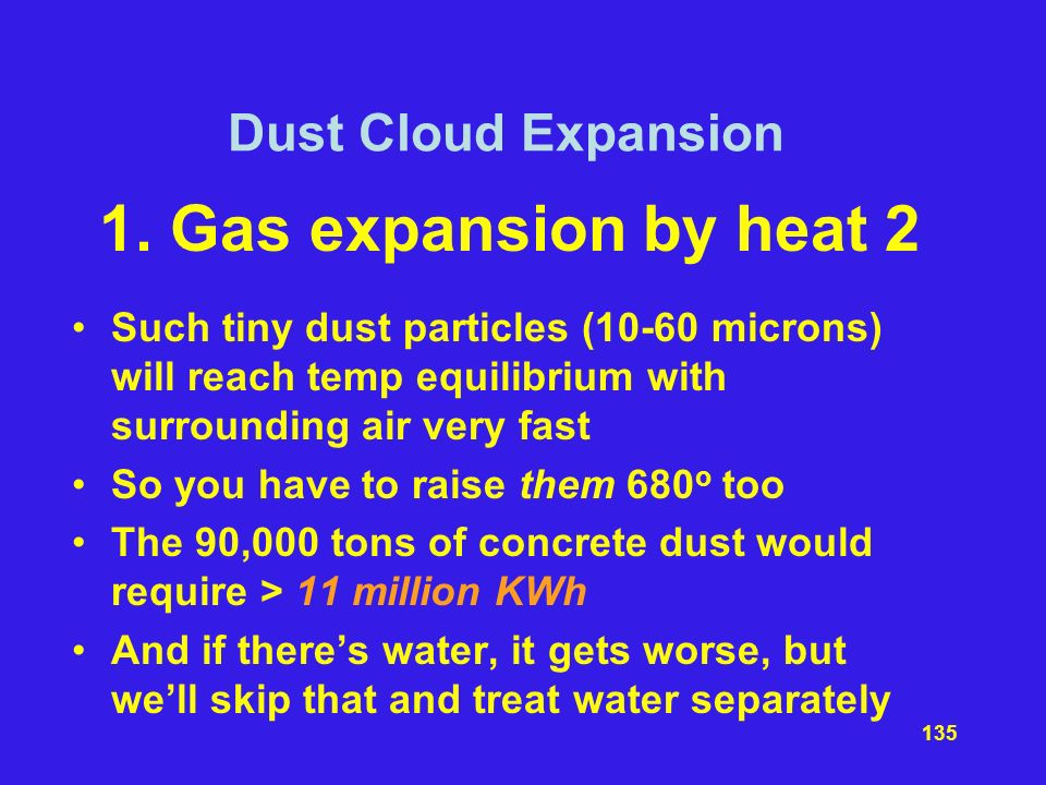 1. Gas expansion by heat 2 Dust Cloud Expansion