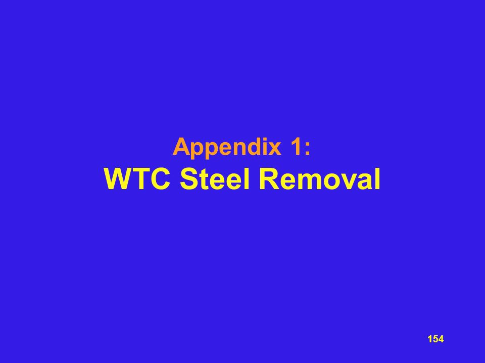 Appendix 1: WTC Steel Removal