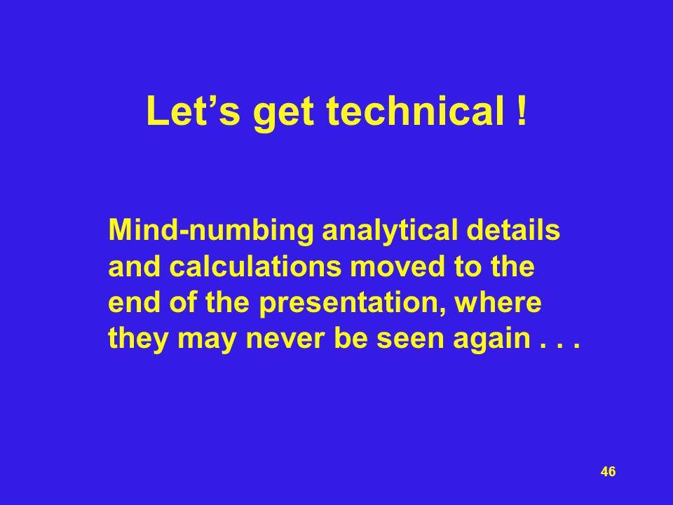 Let's get technical .